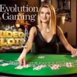 Videoslots und Evolution Gaming